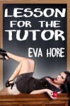 Lesson for the Tutor - Eva Hore