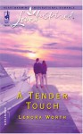 A Tender Touch - Lenora Worth