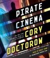 Pirate Cinema - Cory Doctorow