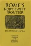 Rome's North West Frontier: the Antonine wall - William S. Hanson, Gordon S. Maxwell