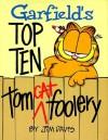Garfield's Top Ten Tom Cat Foolery - Jim Kraft