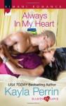 Always in My Heart - Kayla Perrin