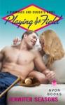 Playing the Field: A Diamonds and Dugouts Novel - Jennifer Seasons