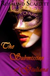 The Submission of Giuliana - Rosalind Scarlett