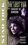 Catalyst of Sorrows (Star Trek: The Lost Era, 2360) - Margaret Wander Bonanno