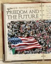 Freedom and the Future - Jim Ollhoff