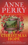 A Christmas Hope (Christmas Novellas 11) - Anne Perry