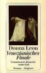 Venezianisches Finale Commissario Brunettis erster Fall - Donna Leon