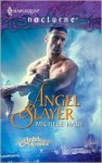 Angel Slayer (Silhouette Nocturne #90) - Michele Hauf