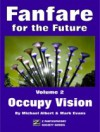 Fanfare for the Future, Volume 2: Occupy Vision - Michael Albert, Mark Evans