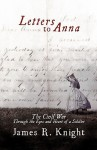 Letters to Anna - James R. Knight
