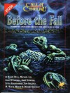 Before the Fall: Innsmouth Adventures Prior to the Great Raid of 1928 - Dula, Tom Sullivan, Gary Sumpter, Lucya Szachnowski, Gary O'Connell, M. Wayne Miller, Drashi Khendup, Michael Lay, Dula