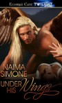 Under His Wings - Naima Simone