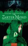 Zarter Mond (Die Dunklen Wächter, #3) - Rachel Hawthorne, Inge Wehrmann