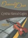 Orchestrated Death - Cynthia Harrod-Eagles