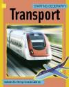 Transport. Written by Sally Hewitt - Sally Hewitt