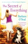 The Secret of Everything - Barbara O'Neal