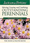 Jackson & Perkins Selecting, Growing and Combining Outstanding Perennials: Southern Edition (Jackson & Perkins Selecting, Growing and Combining Outstanding Perinnials) - Teri Dunn, Walter Reeves