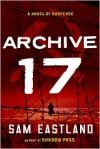 Archive 17 (Inspector Pekkala #3) - Sam Eastland