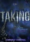 The Taking - Kimberly Derting