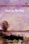 Lost in the Fog - James De Mille