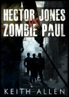 Hector Jones vs. Zombie Paul - Keith Allen