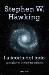 La teoría del todo. El origen y el destino del Universo - Stephen Hawking