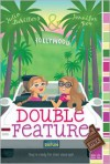 Double Feature - Julia DeVillers, Jennifer Roy