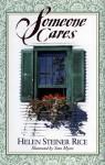 Someone Cares - Helen Steiner Rice