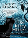 "Kitty Hitter (Frank Pavlicek Mysteries, #4) retitled ""The Night Falconer"" - Andy Straka"