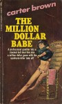 The Million Dollar Babe - Carter Brown