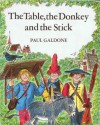 The Table, The Donkey, And The Stick: Adapted From A Retelling By The Brothers Grimm - Paul Galdone