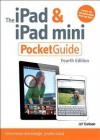 Ipad and Ipad Mini Pocket Guide, The, 4/E - Jeff Carlson