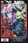 X-Men: La división hace la fuerza - Matt Fraction, Mike Carey, Craig Kyle, Christopher Yost