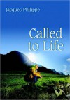 Called to Life - Jacques Philippe