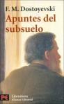 Apuntes del subsuelo - Fyodor Dostoyevsky