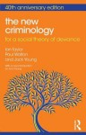 The New Criminology: For a Social Theory of Deviance - Ian Taylor, Paul Walton, Jock Young