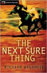The Next Sure Thing (Rapid Reads) - Richard Wagamese