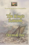 The King's Ransom (The Bewildering Adventures of King Bewilliam, #2) - Devorah Fox
