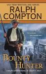 Bounty Hunter - Ralph Compton, Joseph A. West