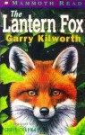 The Lantern Fox (Mammoth Read) - Garry Douglas Kilworth, Chris Chapman