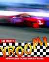 Vroom!: Motoring Into the Wild World of Racing - Tim Miller