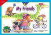 My Friends (Sight Word Readers) - Rozanne Lanczak Williams, Susan Banta