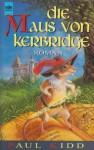Die Maus von Kerbridge - Paul Kidd, Alfons Winkelmann