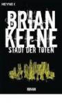 Stadt Der Toten - Brian Keene, Michael Krug