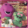 Barney and Baby Bop Go to the Grocery Store - Lyrick Publishing
