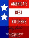 America's Best Kitchens. Southwestern Edition - Cathy Leslie
