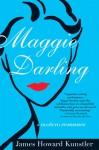 Maggie Darling: A Modern Romance - James Howard Kunstler