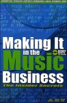Making It in the Music Business: The Insider Secrets [With 20 Bonus Beats CD] - Carl Campbell, Donald Merriam Allen, Robert Waters