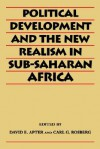 Political Development and the New Realism in Sub-Saharan Africa - David E. Apter